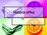 História eRka