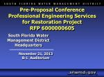 Pre-Proposal Conference Professional Engineering Services for Restoration Project