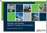 Bentley RM Bridge  Seismic Design and Analysis