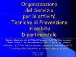 Organizzazione del Servizio per le attività Tecniche di Prevenzione in ambito Dipartimentale