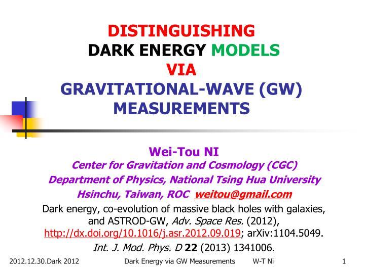 distinguishing dark energy models via gravitational wave gw measurements n.