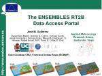 The ENSEMBLES RT2B  Data Access Portal