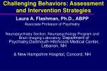 Challenging Behaviors: Assessment  and Intervention Strategies