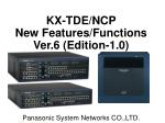 KX-TDE/NCP New Features/Functions Ver.6 (Edition-1.0)