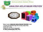 Fakultas Teknik Jurusan Teknik sipil Universitas Islam Riau ANALISA KELAYAKAN PROYEK