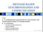 MESSAGE-BASED SYNCHRONISATION AND COMMUNICATION