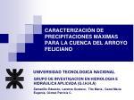 CARACTERIZACIÓN DE PRECIPITACIONES MÁXIMAS PARA LA CUENCA DEL ARROYO FELICIANO