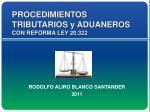 PROCEDIMIENTOS  TRIBUTARIOS y ADUANEROS CON REFORMA LEY 20.322
