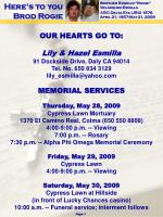 OUR HEARTS GO TO: Lily & Hazel Esmilla 91 Dockside Drive, Daly CA 94014 Tel. No. 650 834 3129