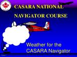 Weather for the CASARA Navigator