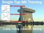 Single-Top NN Training 2 Jets, 1 bTag, t-channel Training
