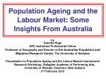Population Ageing and the Labour Market: Some Insights From Australia