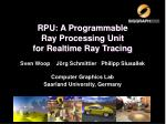 RPU: A Programmable Ray Processing Unit for Realtime Ray Tracing
