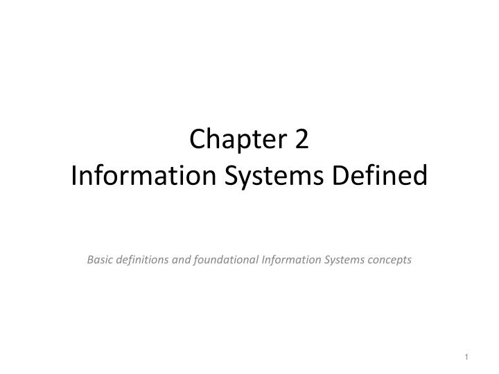 chapter 2 information systems defined n.