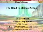 The Road to Medical School