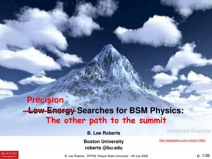 low energy searches for bsm physics the other path to the summit n.