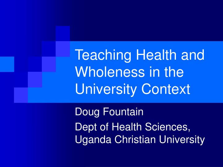 teaching health and wholeness in the university context n.