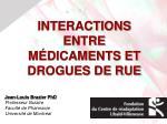 INTERACTIONS ENTRE MÉDICAMENTS ET DROGUES DE RUE
