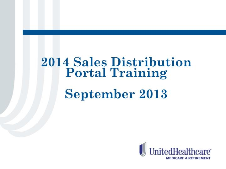 2014 sales distribution portal training september 2013 n.