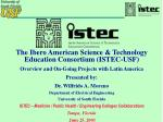 The Ibero American Science & Technology Education Consortium (ISTEC-USF)