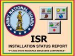 INSTALLATION STATUS REPORT