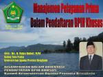 Manajemen Pelayanan Prima  Dalam Pendaftaran BPIH Khusus