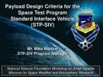 Payload Design Criteria for the Space Test Program Standard Interface Vehicle (STP-SIV)