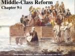 Middle-Class Reform Chapter 9:i