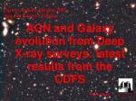 Castel Gandolfo, Ottobre 2005 Agn and Galaxy Evolution