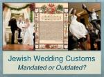 Jewish Wedding Customs