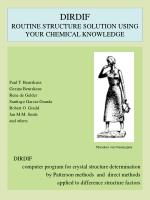 DIRDIF ROUTINE STRUCTURE SOLUTION USING YOUR CHEMICAL KNOWLEDGE