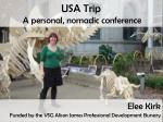 USA Trip A personal, nomadic conference