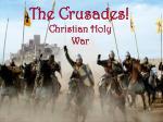 The Crusades!