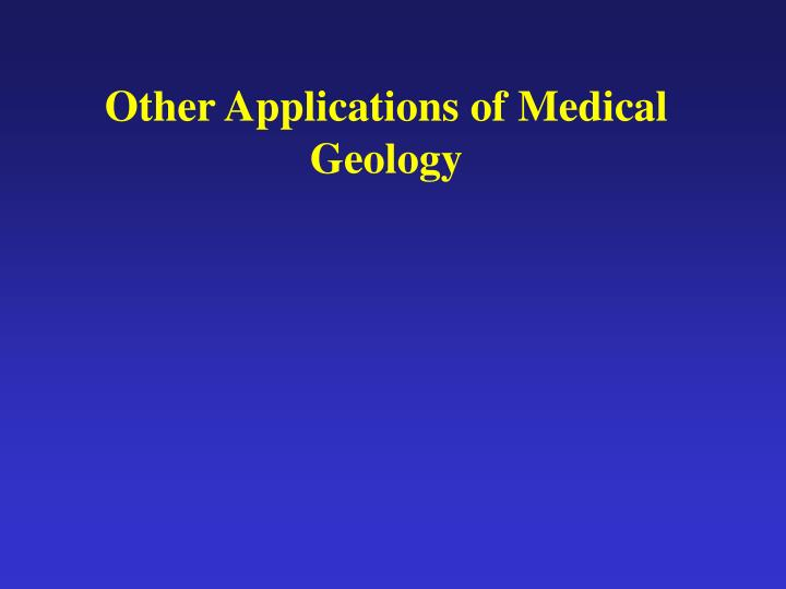 other applications of medical geology n.