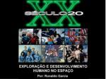 O SÉCULO XX