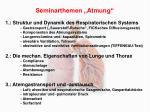 1.: Struktur und Dynamik des Respiratorischen Systems