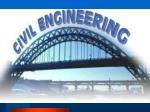 Civil Engineering is Everywhere