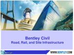 Bentley Civil Road, Rail, and Site Infrastructure