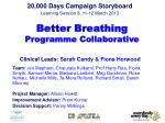 20,000 Days Campaign Storyboard Learning Session 3, 11-12 March 2013