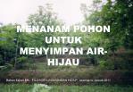 MENANAM POHON UNTUK MENYIMPAN AIR-HIJAU