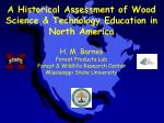A Historical Assessment of Wood Science & Technology Education in North America
