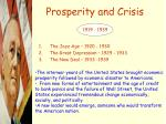 Prosperity and Crisis