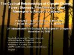 The Cyclical Relationships of Climate Change, Forest Biomass, Fire Emissions and