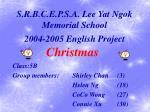 S.R.B.C.E.P.S.A. Lee Yat Ngok Memorial School