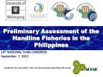 Preliminary Assessment of the  Handline  Fisheries in the Philippines