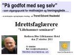 """Idrettsfaglærere """"Lillehammer-seminaret"""""""