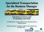 Specialized Transportation for the Business Manager Ensuring Accuracy and Evaluating  your  Data