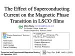 The Effect of Superconducting Current on the Magnetic Phase Transition in LSCO films