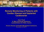 Content Definition  of telemedicine 2.Follow- Up using the  Remote  Monitoring  Technology
