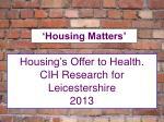'Housing Matters'